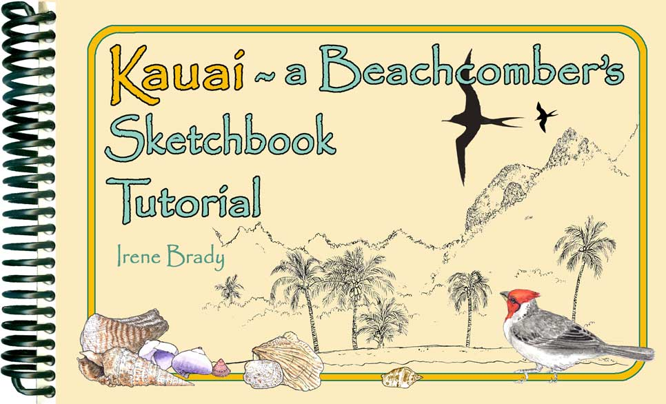 Kauai ~ A Beachcomber's Sketchbook Tutorial Cover...