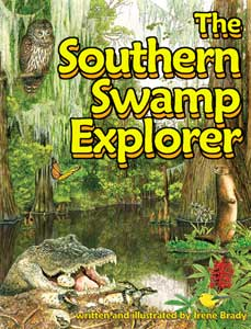 The Southern Swamp Explorer...